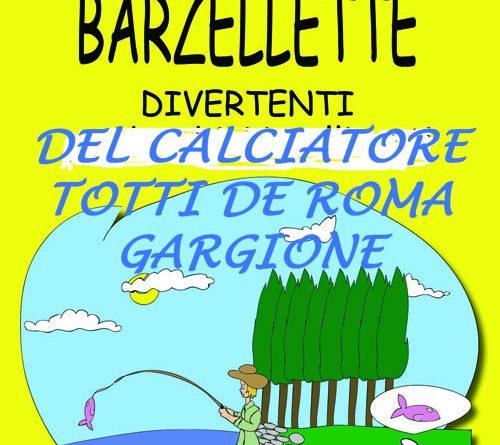 Barzellette di Totti 2